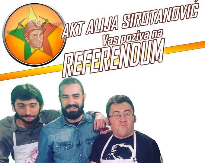 AKT Alija Sirotanović Vas poziva na veliki REFERENDUM