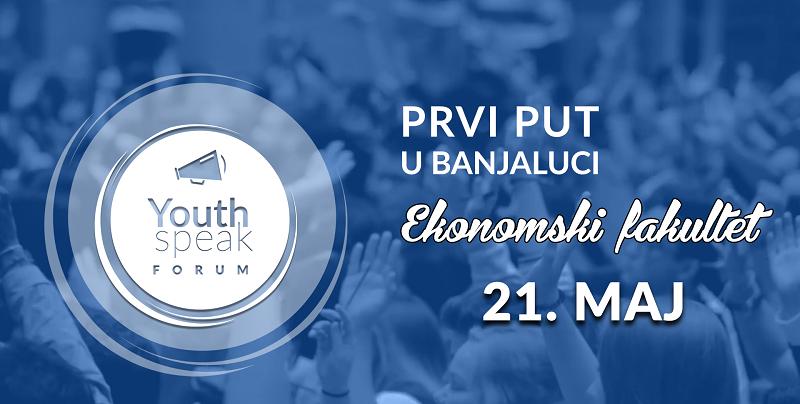 Youth Speak Forum  21. maja u Banjaluci